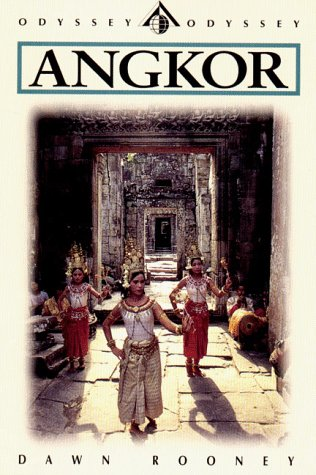 Angkor: An Introduction to the Temples (Angkor (Odyssey), 3rd ed): Rooney, Dawn, Danford, Peter