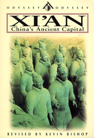 9789622176218: Xi'an: China's Ancient Capital (Odyssey Guides)