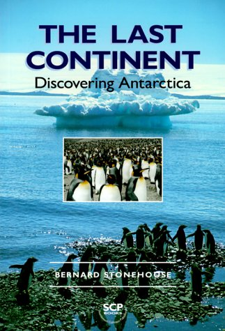 9789622176638: The Last Continent: Discovering Antarctica