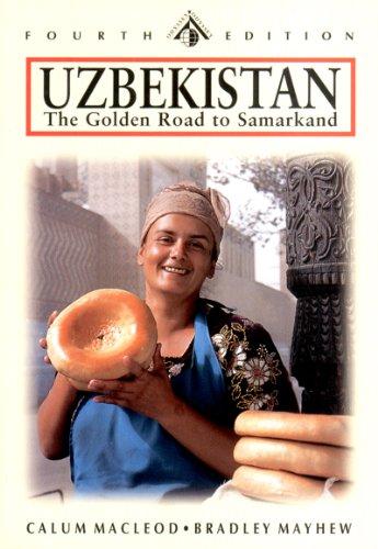 Uzbekistan: The Golden Road to Samarkand (Odyssey: MacLeod, Calum, Mayhew,
