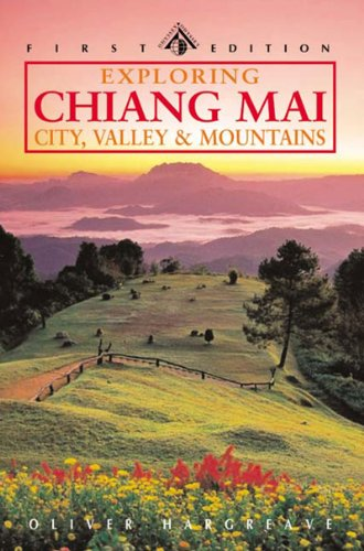 9789622177178: Exploring Chiang Mai: Northern Thailand's Historical and Cultural Center (Odyssey Illustrated Guide)