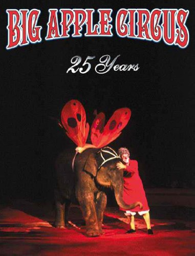 9789622177246: Big Apple Circus 25th Anniversary Book