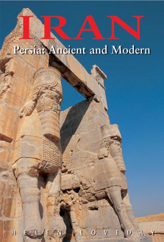 Iran: Persia: Ancient and Modern, Third Edition: Baumer, Christoph, Loveday,