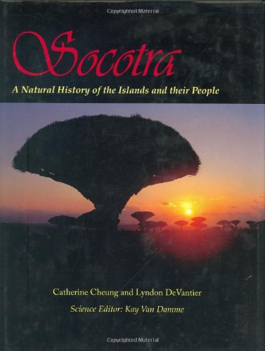 9789622177703: Socotra: A Natural History of the Islands and Their People