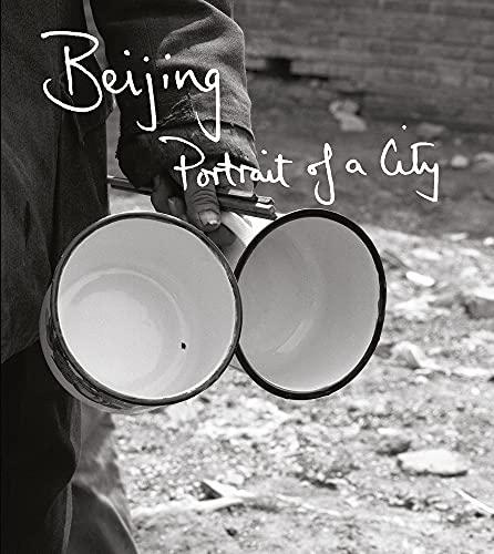 9789622178038: Beijing: Portrait of a City