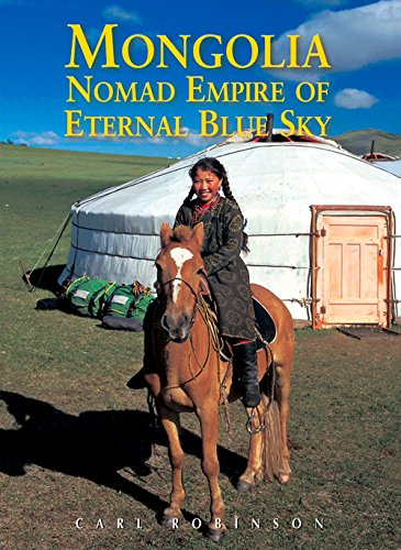 9789622178083: Mongolia: Nomad Empire of the Eternal Blue Sky (Odyssey Guides)