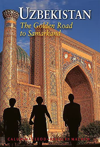 9789622178373: Uzbekistan: The Golden Road To Samarkand (Odyssey Illustrated Guides)
