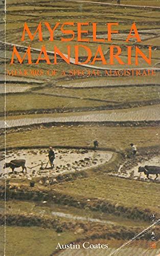 9789622251236: Myself a Mandarin