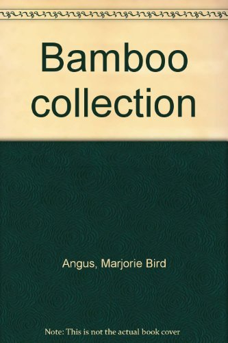 Bamboo Connection: Angus, Marjorie Bird