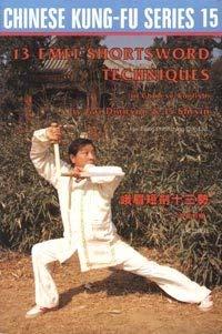9789622381209: 13 Emei Shortsword Techniques