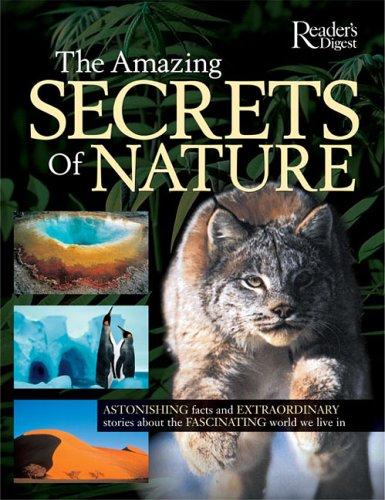 Amazing Secrets of Nature: Editors of Reader's