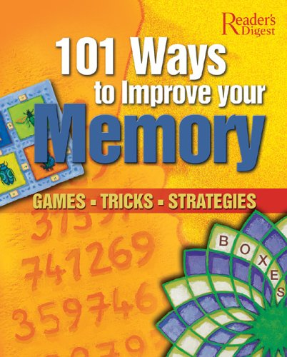 101 Ways to Improve Your Memory: Games, Tricks, Strategies (9789622583412) by Editors of Reader's Digest