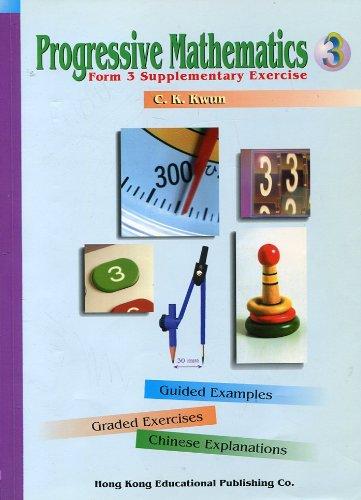 Progressive Mathematics: Form 3 Supplementary Exercise: C.K. Kwun