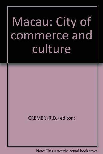 9789623080026: Macau: City of commerce and culture