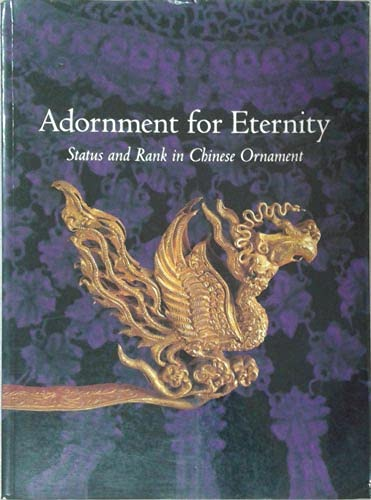 9789623210386: Adornment for Eternity: Status and Rank in Chinese Ornament