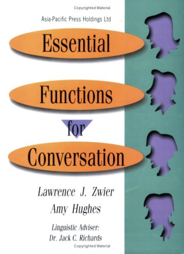 Essential Functions for Conversation, Student Book w/3: Lawrence J. Zwier,