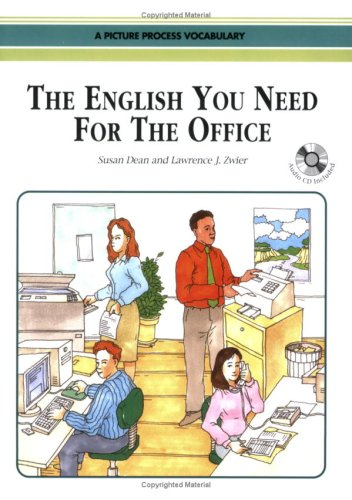 9789623280198: The English You Need for the Office, Student Book w/Audio CD, A Picture Process Dictionary