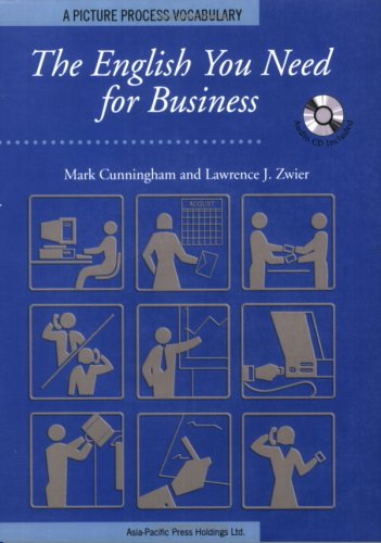 9789623280211: The English You Need for Business, Student Book w/Audio CD, A Picture Process Dictionary