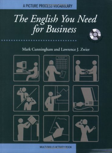 The English You Need for Business, Multi-Skills Activity Book w/Audio CD: Mark Cunningham