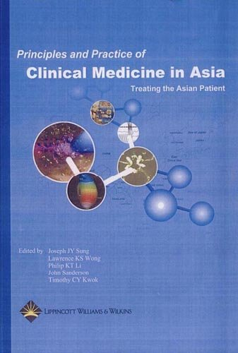 Principles and Practice of Medicine in Asia: Sung MD PhD