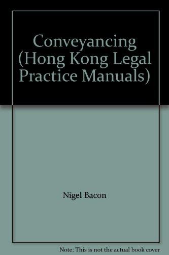 9789623594899: Conveyancing (Hong Kong Legal Practice Manuals)
