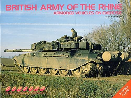 9789623610124: British Army of the Rhine: Armoured Vehicles on Exercise