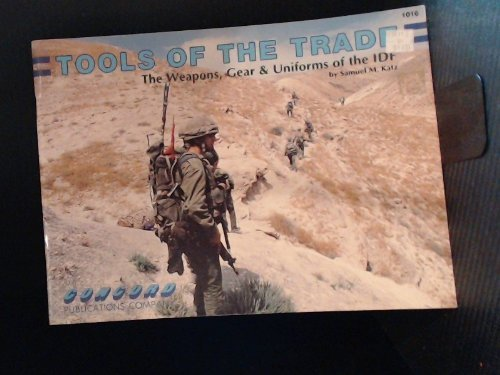 9789623610162: Tools of the Trade: Weapons, Gear and Uniforms of the IDF (Firepower Pictorials)