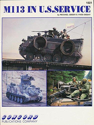 9789623610216: M-113 in U.S. Service (Firepower Pictorials Special)