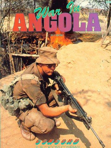 9789623610308: War in Angola (Firepower Pictorials)