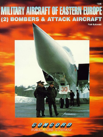 Cn1035 - Military Aircraft of Eastern Europe - 2 - Bombers & Attack Airgraft: Piotr Butowski