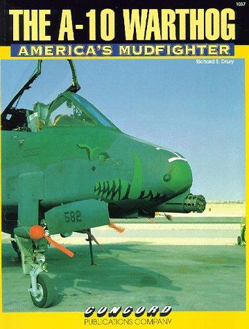 9789623610377: A-10 Warthog: America's Mudfighter (Firepower Pictorials)