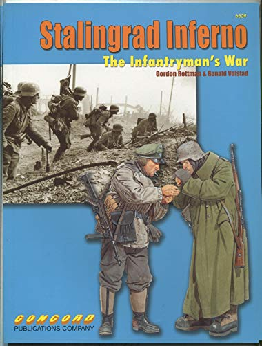 9789623610797: STALINGRAD INFERNO: THE INFANTRYMAN'S WAR