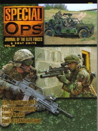 9789623610834: 5528: Special Ops: Journal of the Elite Forces and SWAT: Units 28: Special Ops: Jornal of the Elite Forces and Swat Units: Vol 28 (Concord - Special Forces Series)