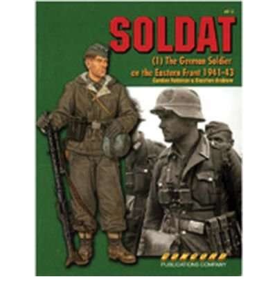 9789623610926: 6512 Soldat (1) The German Soldier on the Eastern Front 1941-43