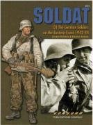 9789623611046: Soldat: (2) The german Soldier on the Eastern Front 1943-44