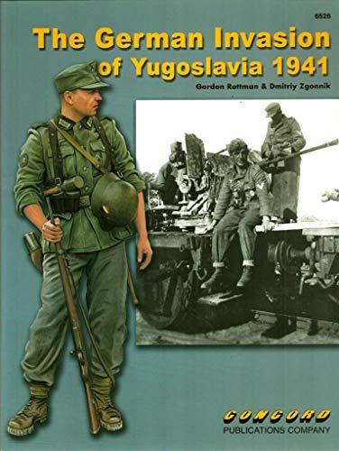 9789623611558: 6526: The German Invasion of Yugoslavia 1941