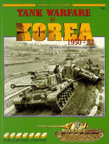 Tank Warfare in Korea, 1950-53: Zaloga, Steven J & Balin, George