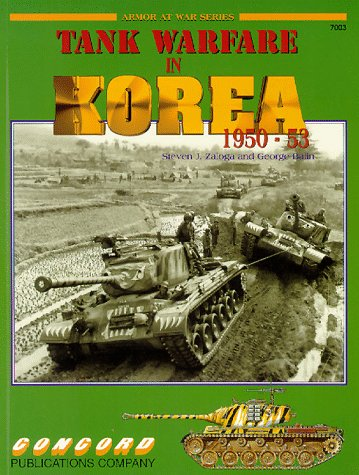 Tank Warfare in Korea, 1950-53: Steven J & Balin, George Zaloga