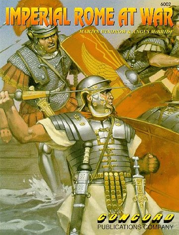9789623616089: Imperial Rome at War (Concord Fighting Men 6000 S.)