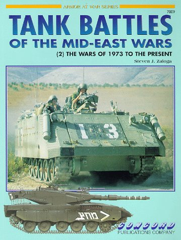 9789623616133: Tank Battles of the Mid East Wars: (2) The Wars of 1973 to the Present