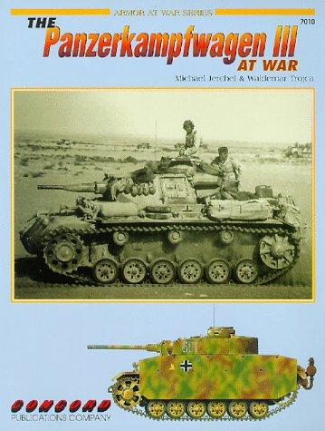 Cn7010 - The Panzerkampfwagen III at War: Jerchel, Michael; Trojca,