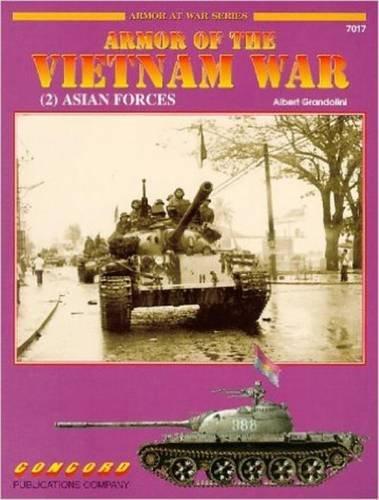 9789623616225: Cn7017 - Armor of the Vietnam War (2) Asian Forces - Armour at War Series