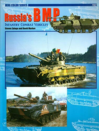 7507: Russia's Bmp Infantry Combat Vehicles (Concord - Armor at War Mini Series): Markov, ...