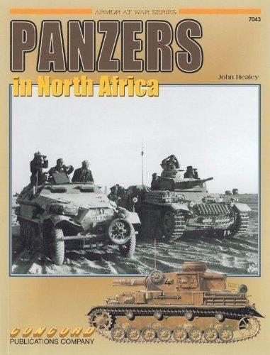 Panzers in North Africa (Armor at War series): Healey, John
