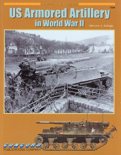 Us Self-Propelled Artillery in Combat 1942-45 (Armor at War): Zaloga, Steven J.