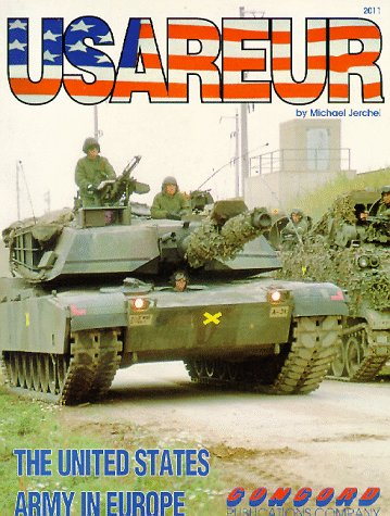 USAREUR the United States army in Europe: Jerchel, Michael