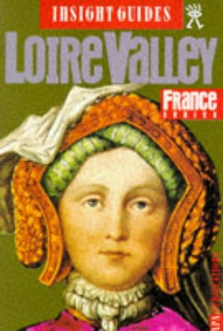 Loire Valley (Insight Guides): unknown