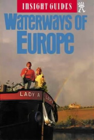Waterways of Europe Insight Guide (Insight Guides)
