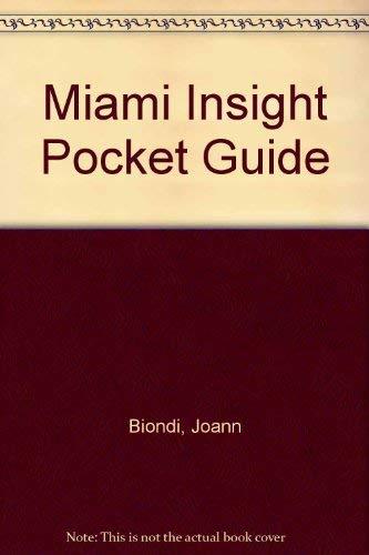 Miami Insight Pocket Guide