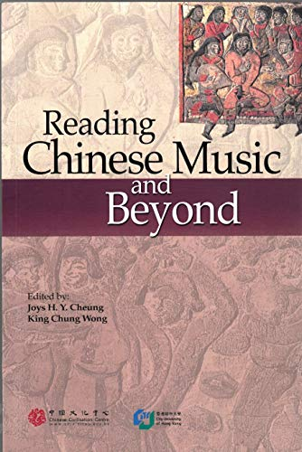 9789624423297: Reading Chinese Music and Beyond